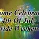 Independence Day Weekend Pride Celebration