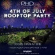 4th of July at PHD Lounge Dream Downtown
