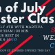 4th of July Master Class!
