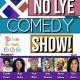 No Lye Comedy Presents Melanated Mischief - July