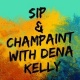 Sip and Champaint