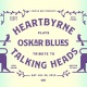 HeartByrne • Talking Heads Tribute at Oskar Blues