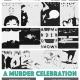 A Murder of Shows: Murder Celebration