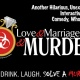 Murder Mystery: Love & Marriage & Murder at Rams Head On Stage