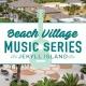 Beach Village Music Series