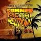 Summer Metal Meltdown 3
