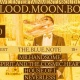 Blood Moon Boogey w/ Mr. handsome/House of I/Neverless/SATCH