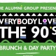 Everybody Loves The 90's Brunch & Day Party - Labor Day Weekend Edition