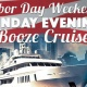 Labor Day Weekend Sunday Evening Booze Cruise aboard Mystic Blue