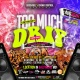 TOO MUCH DRIP: BALTIMORE BACK TO SCHOOL FOAM PARTY