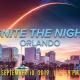 Ignite the Night ORLANDO