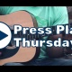 ☞ Press Play Thursdays!