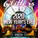 'ALL THAT GLITTERS' NEW YEAR'S EVE 2020 AT THE STRETCH