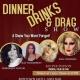 Dinner drag show