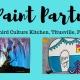 Paint Night @Third Culture Kitchen