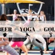 Beer Yoga and Topgolf Fun