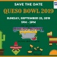 YTAC's 6th Annual Queso Bowl