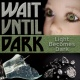 Wait Until Dark at Stageworks Theater!