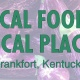 Local Foods, Local Places - Frankfort, KY