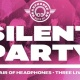 Silent Party at Elbo Room