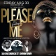 Labor Day Edition of Please Me