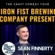 The Craft Comedy Tour at Iron Fist Brewing Company