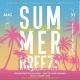 Summer Breeze Labor Day Weekend Daytime Party SAT8/31 @Belvedere