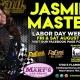 Jasmine Masters Labor Day Weekend