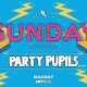 Top Tier's Sunday Funday Ft. PARTY PUPILS | Sept. 1st—No School Monday!