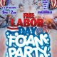 Labor Day Free Foam Party