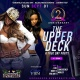 UPPER DECK Day Party | 2 Year Anniversary | Labor Day Sunday