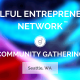 Soulful Entrepreneurs Network: Monthly Gathering 9/3