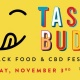 Taste Buds : A Snack Food & CBD Festival