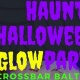 Haunted Halloween Glow Party @CROSSBAR Baltimore