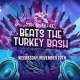 7th Annual Beats the Turkey Bash