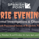 Eerie Evenings: Paranormal Investigations & Ghost Tours