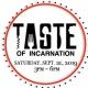 2019 Taste of Incarnation