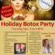 Holiday Botox Party!