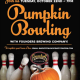 Pumpkin Bowling at Hopsmith Tavern!