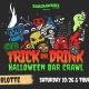 Trick or Drink: Charlotte Halloween Bar Crawl (2 Days)