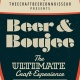 'Beer & Boujee' - The ULTIMATE Craft Experience!!!
