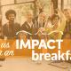Impact Breakfast: Storytelling: Ancient Skill, Modern Approach