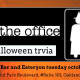 The Office (Halloween Episodes) Trivia at Fat Tap Beer Bar and Eatery