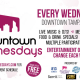 Downtown Wednesdays!