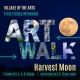 Artwalk: Harvest Moon