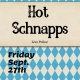 Live Music: Hot Schnapps