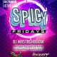 Spicy Fridays 2 Clubs en 1