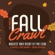4th Annual Fall Crawl - Thanksgiving Eve Bar Crawl