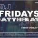 DJ Fridays