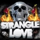 Strangle Love - Fort Worth Harley!